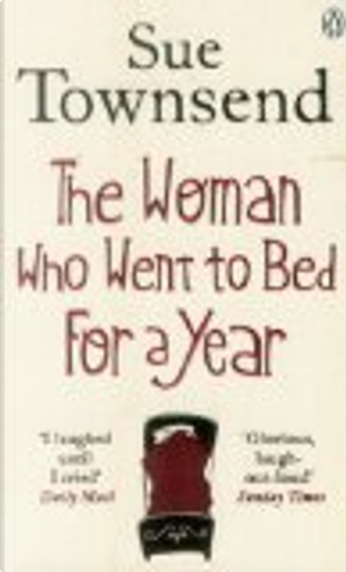 Woman Who Went to Bed for a Year by Sue Townsend