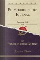 Polytechnisches Journal, Vol. 82 by Johann Gottfried Dingler