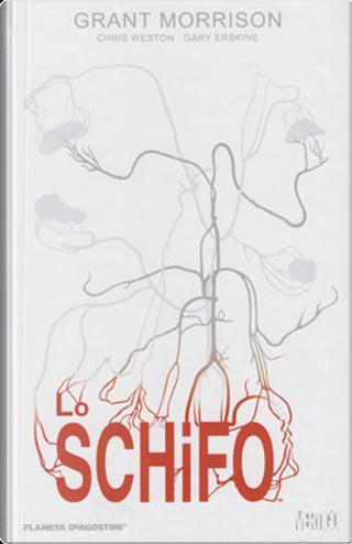 Lo Schifo by Chris Weston, Gary Erskine, Grant Morrison