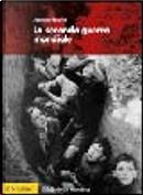 La seconda guerra mondiale by Joanna Bourke