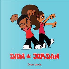 DION & JORDAN by Dion Lewis