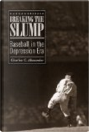 Breaking the Slump by Charles Alexander