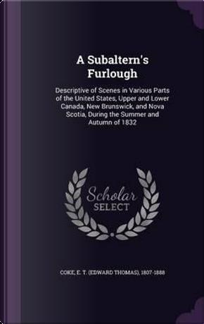 A Subaltern's Furlough by E T 1807-1888 Coke