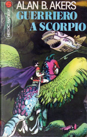 Guerriero a Scorpio by Alan Burt Akers