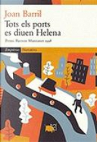 Tots els ports es diuen Helena by Joan Barril