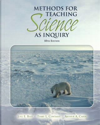 Methods for Teaching Science as Inquiry by Joel E. Bass