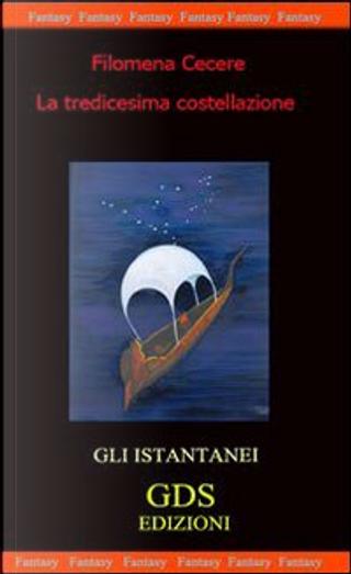 La tredicesima costellazione by Filomena Cecere