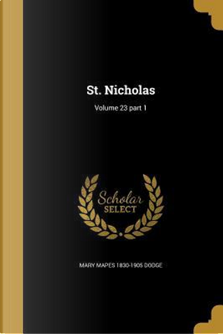 ST NICHOLAS V23 PART 1 by Mary Mapes 1830-1905 Dodge