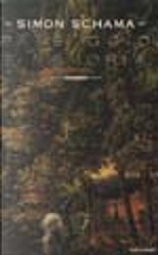 Paesaggio e memoria by Simon Schama