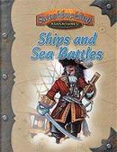 Ships and Sea Battles by Andrew Peregrine, Bill LaBarge, Dana DeVries, Ken Carpenter, Martin Hall, Peter Flanagan, Ty Hammontree
