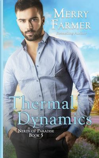 Thermal Dynamics by Merry Farmer