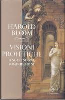 Visioni profetiche by Harold Bloom