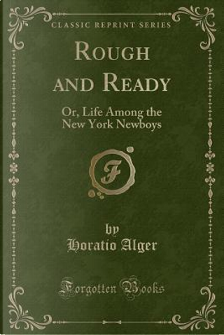 Rough and Ready by Horatio Alger