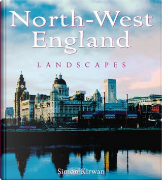 North-West England Landscapes by Simon Kirwan
