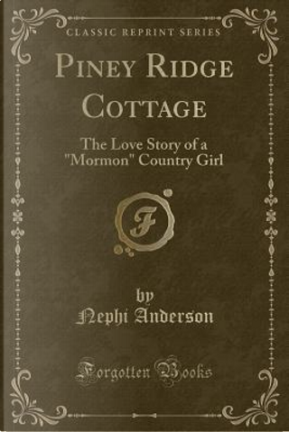Piney Ridge Cottage by Nephi Anderson