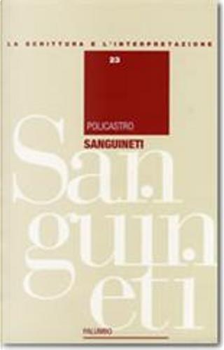 Sanguineti by Gilda Policastro