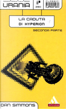 La caduta di Hyperion - Seconda parte by Dan Simmons