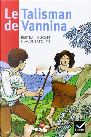 Le talisman de Vannina by Bertrand Solet