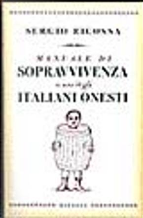 Manuale di sopravvivenza a uso degli italiani onesti by Sergio Ricossa