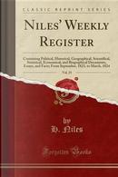Niles' Weekly Register, Vol. 25 by H. Niles