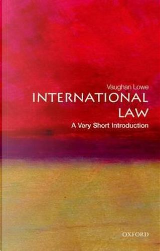 International Law by Vaughan Lowe