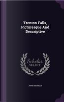 Trenton Falls, Picturesque and Descriptive by John Sherman