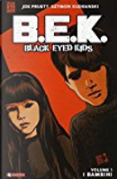 Black eyed kids vol. 1 by Joe Pruett, Szymon Kudranski