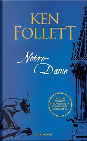 Notre-Dame by Ken Follett