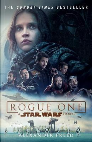 Rogue One by Alexander Freed