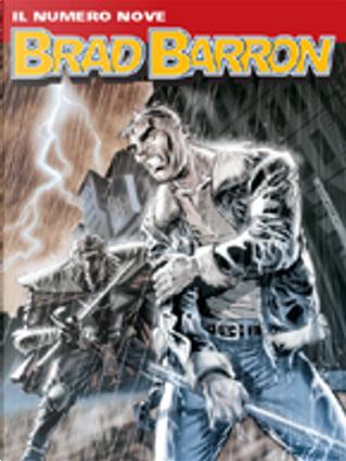 Brad Barron n. 09 by Giancarlo Caracuzzo, Tito Faraci
