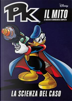 PK il mito vol.15 by Alessandro Sisti, Corrado Mastantuono, Diego Fasano, Emilio Urbano, Marco Gervasio, Paolo Mottura