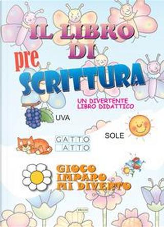 Il libro di prescrittura by Doniselli Lill Costa Elena