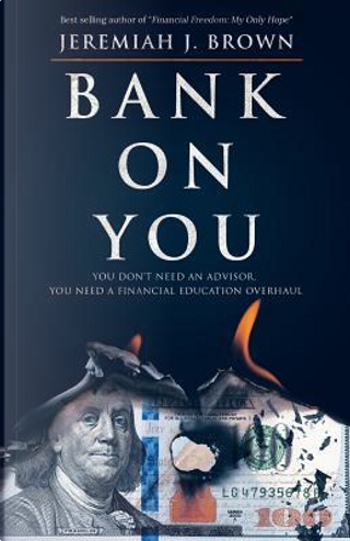 Bank On You by Jeremiah J Brown