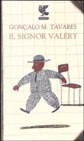 Il signor Valéry by Goncalo M. Tavares