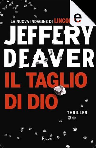 Il taglio di dio by Jeffery Deaver