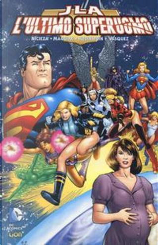 L'ultimo superuomo. Justice League by Fabian Nicieza