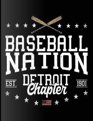 Baseball Nation Detroit Chapter Est. 1901 by Dartan Creations