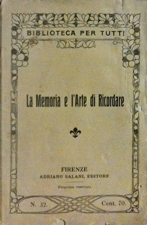 La memoria e l'arte di ricordare by Ildebrando Bencivenni