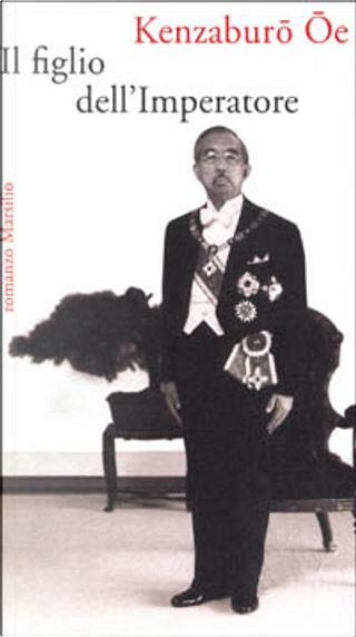 Il figlio dell'imperatore by Kenzaburō Ōe