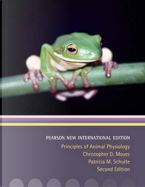 Principles of Animal Physiology by ChristopherMoyes