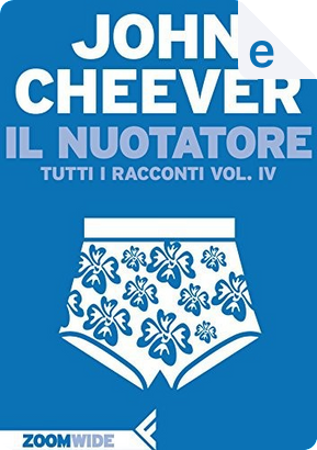 Il nuotatore by John Cheever