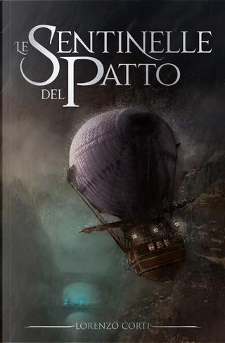 Le sentinelle del patto by Lorenzo Corti