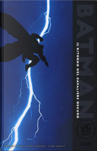 Batman: Il ritorno del cavaliere oscuro by Lynn Varley, Klaus Janson