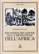 Brevissima relazione della distruzione dell'Africa by Bartolomé de las Casas