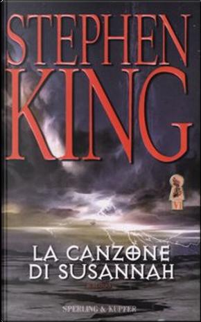 La canzone di Susannah by Stephen King