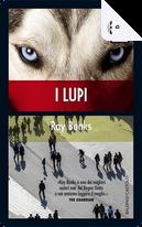 I lupi by Ray Banks