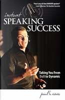 Instant Speaking Success by Paul Evans