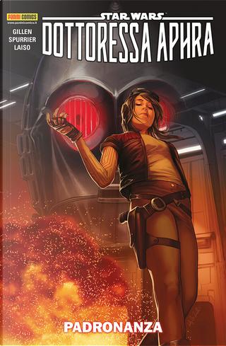 Star Wars: Dottoressa Aphra vol. 3 by Kieron Gillen, Simon Spurrier