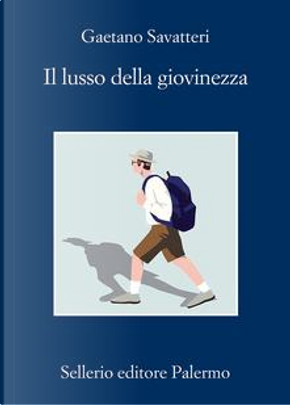 Il lusso della giovinezza by Gaetano Savatteri