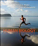 Human Biology by Michael Windelspecht, Sylvia S. Mader